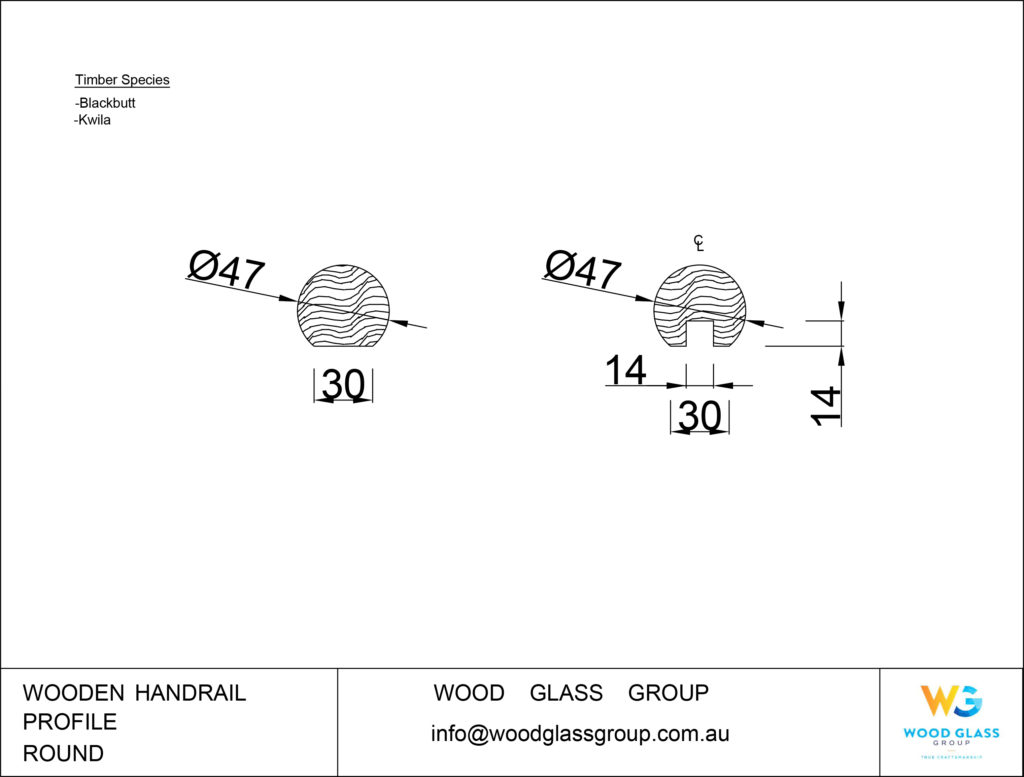 Round Wooden Handrail Profile Diagram for Blackbutt and Kwila Timber Species
